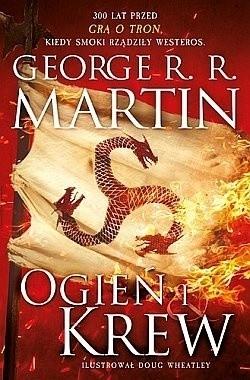 """Okładka nowej książki George'a R.R. Martina """"Ogień i krew"""""""