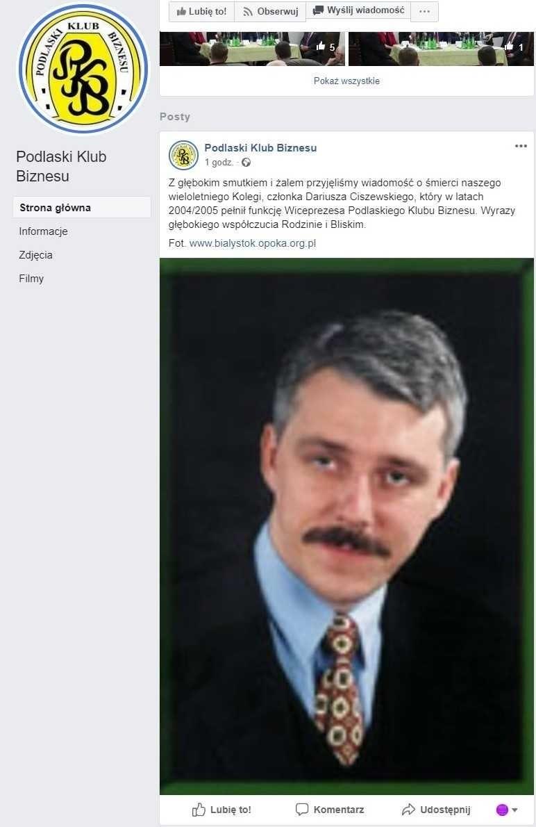 Taki post zamieścił Podlaski Klub Biznesu na Facebooku. Zdjęcie jednak przedstawia Dariusza Ciszewskiego - prezesa KPKM i byłego wiceprezesa PKB, a nie właściwego Dariusza Ciszewskiego, także byłego wiceprezesa PKB.