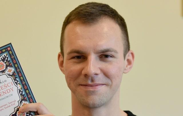 Dlaczego mamy się wyzbywać tego, co jest nam bliższe i świadczy o naszym pochodzeniu? - pyta Konrad Szamryk, językoznawca z Uniwersytetu w Białymstoku