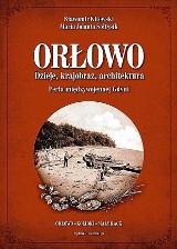 Nowa książka o Gdyni. Orłowo jakiego nie znamy