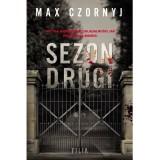 Max Czornyj – Sezon drugi. Reality show lekarstwem na przeszłość
