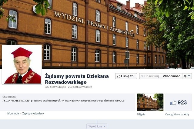 """Studenci stworzyli na Facebooku stronę: """"Żądamy powrotu Dziekana Rozwadowskiego"""", która do tej pory uzyskała blisko 900 """"polubień""""."""