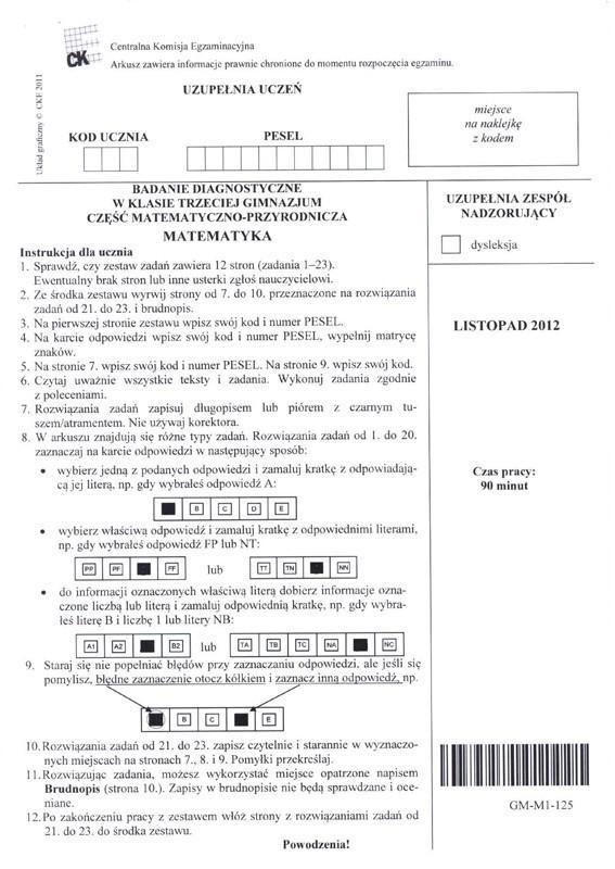 Egzamin gimnazjalny 2012: matematyka ARKUSZSprawdź, co było na próbnym egzaminie gimnazjalnym 2012. Arkusz pytań z matematyki.