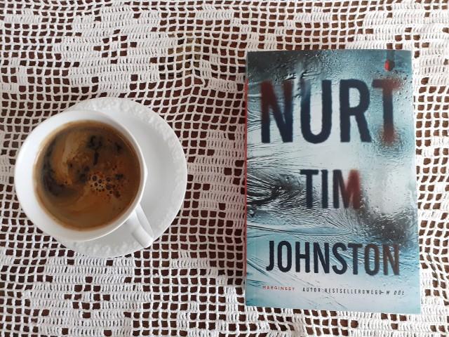 """Tim Johnston, """"Nurt"""", Wydawnictwo Marginesy, Warszawa 2021, stron 471, przekład Karolina Iwaszkiewicz"""