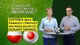 Pozostał nam mecz o pietruszkę. Magazyn Sportowy24 mundial przed meczem Polska - Japonia [WIDEO]