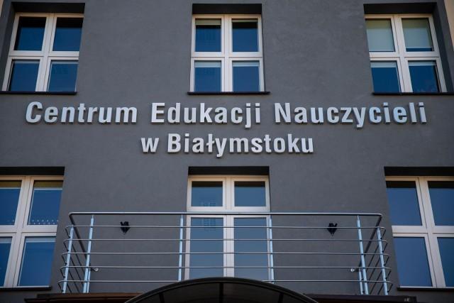 Centrum Edukacji Nauczycieli w Białymstoku podlega pod zarząd województwa.