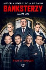 Adam Guz – Banksterzy. Historia, której boją się banki