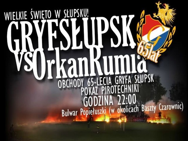 W najbliższą sobotę, 21 maja, o godz. 17 Gryf Słupsk zagra z Orkanem Rumia w meczu XXVI kolejki Bałtyckiej III ligi. Około godziny 22 nad brzegiem Słupi pomiędzy zamkiem, a Basztą Czarownic odbędzie się pokaz pirotechniczny przygotowany przez kibiców.