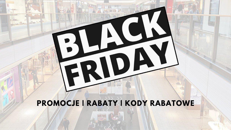 b0168224 Przejdź do naszej galerii i sprawdź listę ofert Black Friday poszczególnych  sklepów przygotowaną na piątek 23
