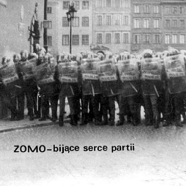 """""""ZOMO - bijące serce partii"""" - propaganda polityczna opozycji."""
