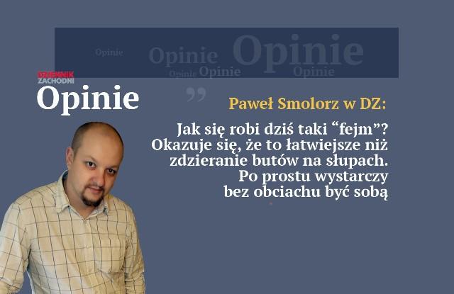 """Paweł Smolorz: Wychowałem się w środowisku """"robotników przemysłu telewizyjnego"""". Tam zawsze pojawiali się głodni """"fejmu"""", ale przebić się łatwo nie było."""