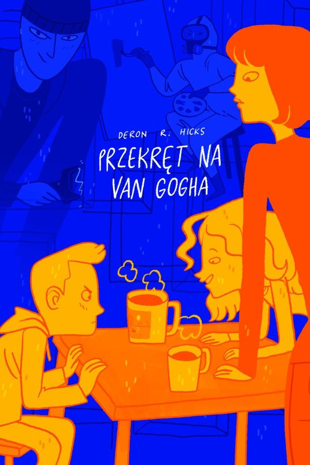 """Deron R. Hicks, """"Przekręt na van Gogha"""", Wydawnictwo Widnokrąg, Piaseczno 2019, stron 342"""