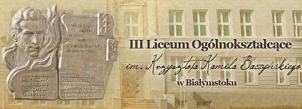 III Liceum Ogólnokształcące w Białymstoku uczy już 60 lat.