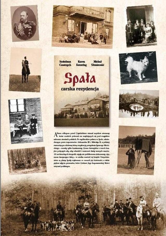 """""""Spała, carska rezydencja"""" to kolejna w ostatnich tygodniach książka o Spale."""