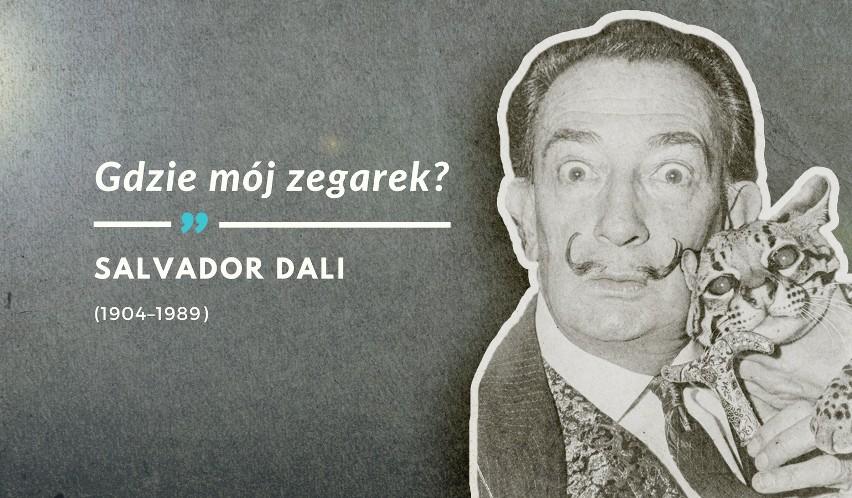 Ostatnie słowa Salvadora Dali wypowiedziane 23 stycznia 1989...