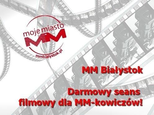 MM Białystok rozdaje bilety do kina