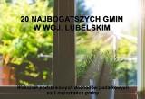 20 Najbogatszych gmin w woj. lubelskim. Sprawdź ranking