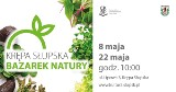 W sobotę [8.05.2021] Bazarek Natury w Krępie Słupskiej