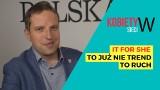 """""""Perspektywy Women in Tech Summit 2018""""- Michał Dżoga"""