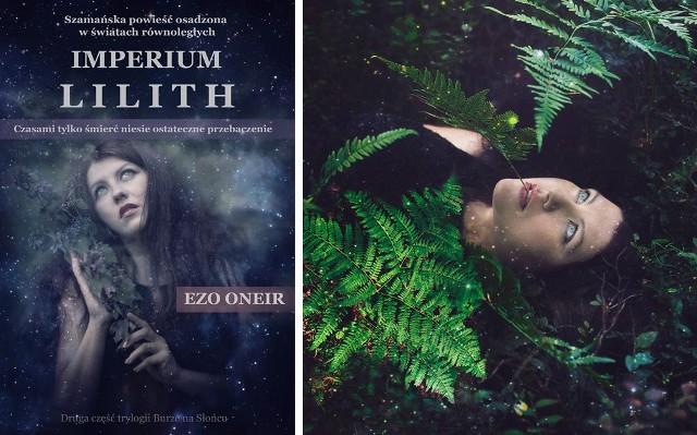 """Tak prezentuje się projekt okładki """"Imperium Lilith"""" z promująca powieść sesją zdjęciową z Agnieszką Góralską, która wcieliła się w postać głównej bohaterki - Mirki"""