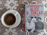 """Książka """"Autobiografia Alice B. Toklas"""", czyli obraz paryskiej bohemy z pierwszej połowy XX wieku. Opowieść inna niż wszystkie"""