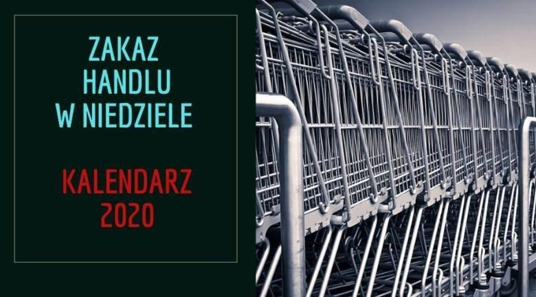 Niedziele handlowe 2020. Kiedy niedziela handlowa w styczniu 2020? Kalendarz niedziel handlowych 2020 (zdjęcia) | Gazeta Współczesna