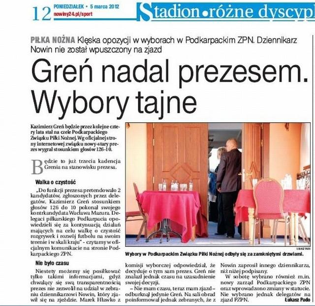 Wybory na prezesa związku Kazimierz Greń wygrał prawie bezapelacyjnie, ale już w marcu 2012 roku musiał się czegoś obawiać, skoro utajnił wybory dla naszych dziennikarzy.