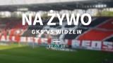 GKS - WIDZEW RELACJA LIVE 12.07.20. Kaczmarek: To najważniejszy mecz sezonu! Zapraszamy: relacja na żywo z meczu GKS Katowice - Widzew Łódź