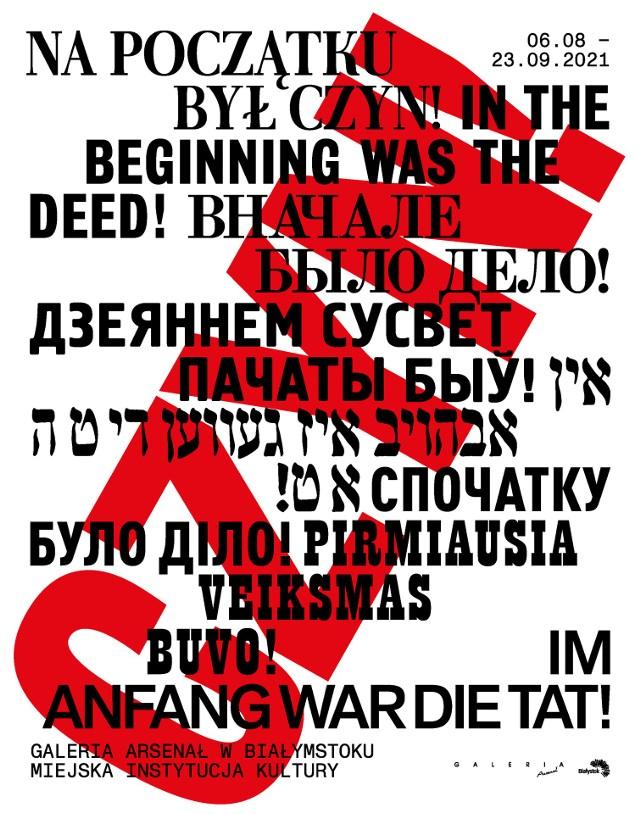 """""""Na początku był czyn"""" nawiązywać będzie do dziedzictwa białostockiego anarchizmu. Przy wystawie będzie się odbywać szereg wydarzeń towarzyszących jak warsztaty, perfomanse czy koncert SIKSY."""