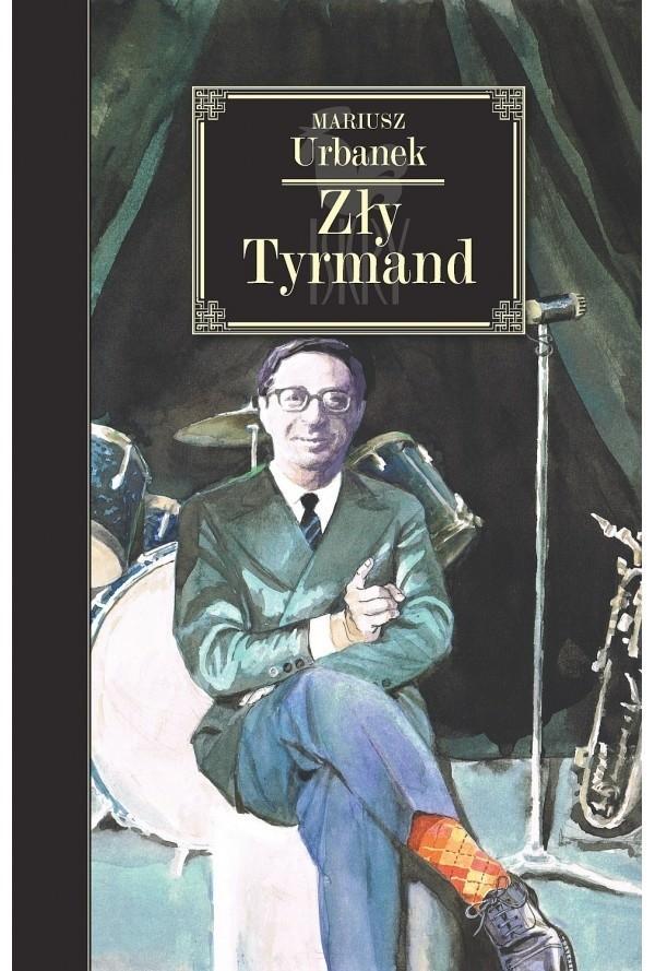 """Mariusz Urbanek, """"Zły Tyrmand"""", Wydawnictwo Iskry, Warszawa 2019, stron 289"""