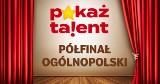POKAŻ TALENT! Znamy już laureatów, którzy wystąpią podczas gali finałowej Pokaż Talent!