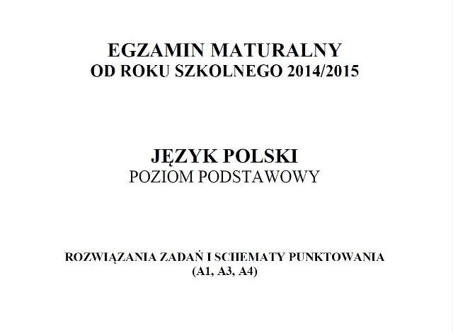 Próbna Matura 2014 Język Polski Jest Już Klucz Odpowiedzi