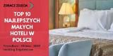 Dwa hotele z regionu wśród najlepszych w Polsce! Nowy ranking TripAdvisor [TOP 10]