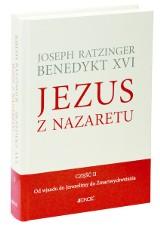 Benedykt XVI - Jezus z Nazaretu. Wygraj książkę autorstwa papieża.