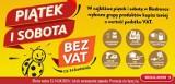BIEDRONKA BEZ VAT W WEEKEND: 13-14.04.2018. Promocja towarów bez podatku VAT w Biedronce [ZASADY, PROMOCJE, PRODUKTY PROMOCYJNE]