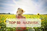 TOP 50 najpopularniejszych żeńskich nazwisk w Polsce
