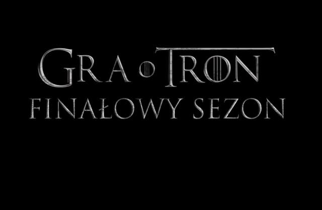 Premiera ósmego sezonu Gry o Tron zbliża się wielkimi krokami. O której godzinie pojawi się pierwszy odcinek hitowego serialu HBO?
