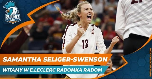Amerykańska siatkarka Samantha Seliger-Swenson została nową zawodniczką E.Leclerc Radomki Radom.