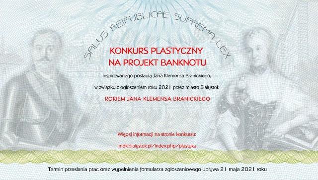 Banknoty inspirowane postacią Jana Klemensa Branickiego należy wysyłać do 21 maja.