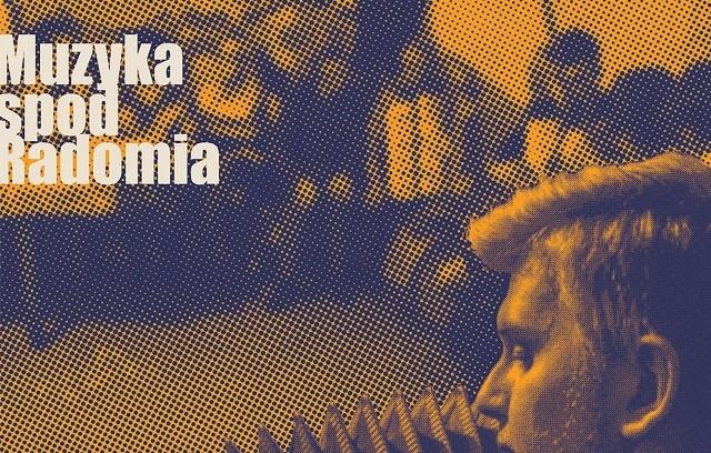 """Okładka płyty """"Muzyka spod Radomia""""."""