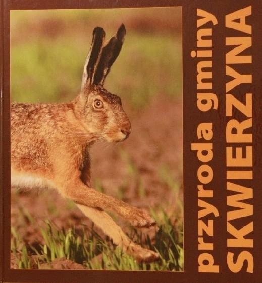Album jest kompendium wiedzy gminnej faunie i florze