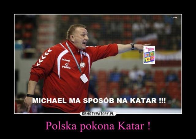 Memy MŚ Piłka Ręczna Katar 2015. Już w piątek półfinał Polska - Katar Mistrzostwa Świata w Piłce Ręcznej