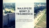 Beka z Trójmiasta MEMY Gdańsk, Gdynia i Sopot na wesoło. Tak nas widzą w Internecie!