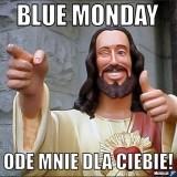 Blue Monday 2020: Dlaczego to najbardziej depresyjny dzień w roku? Wcale nie musi taki być Blue Monday