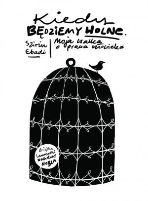 W Polsce książka  Shirin Ebadi ukazała się nakładem wydawnictwa Znak. ilustracje do niej wykonała Magdalena Danaj