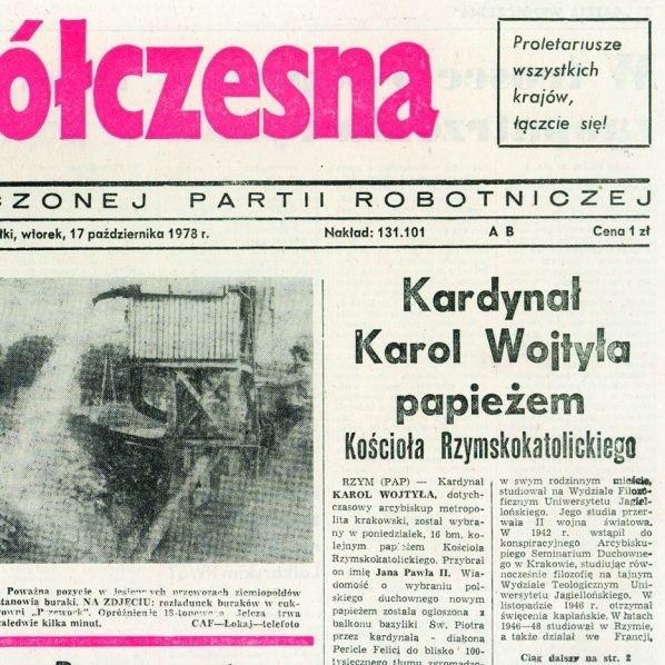 """Pierwsza strona """"Gazety Współczesnej"""" z 17 października 1978 roku. Informacja o wyborze Karola Wojtyły na papieża znalazła się na pierwszej stronie, obok zdjęcia o zbiorze buraków."""
