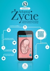 Adoptuj Życie - aplikacja zapobiegająca aborcji. Duchowa Adopcja Dziecka Poczętego Fundacji Małych Stópek jest nowością w kręgach pro-life