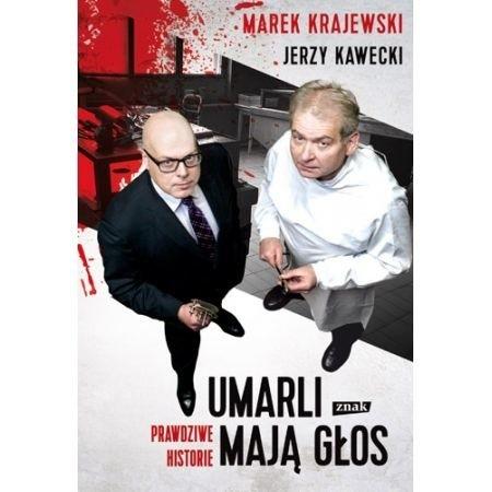 Marek Krajewski, wzięty autor erudycyjnych kryminałów i Jerzy Kawecki, biegły sądowy i wykładowca w Katedrze Medycyny Sądowej opowiadają o szukaniu śladów w zwłokach.