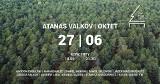 Atanas Valkov Oktet wystąpią w niezwykłym koncercie z serca lasu. Wydarzenie dostępne online