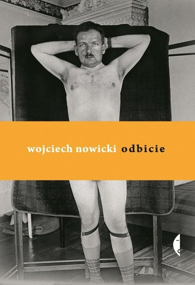 """Wojciech Nowicki, pisarz, ale też i kurator wystaw fotograficznych, po świetnej książce """"Dno oka. Eseje o fotografii"""" tym razem skupia się przede wszystkim na fotografii portretowej."""